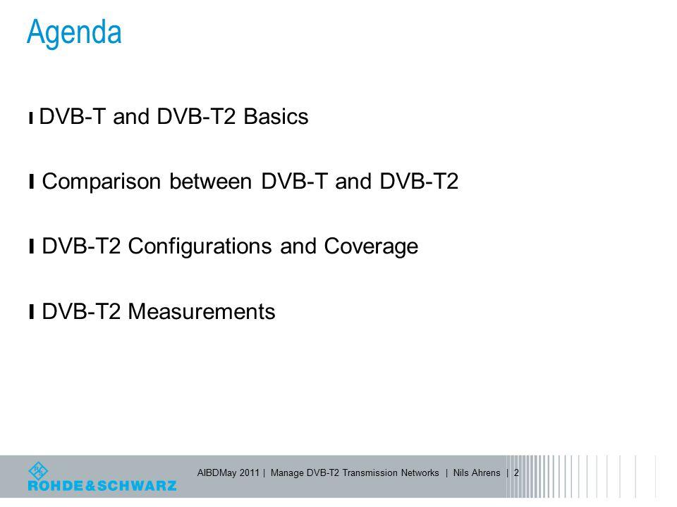 Agenda Comparison between DVB-T and DVB-T2