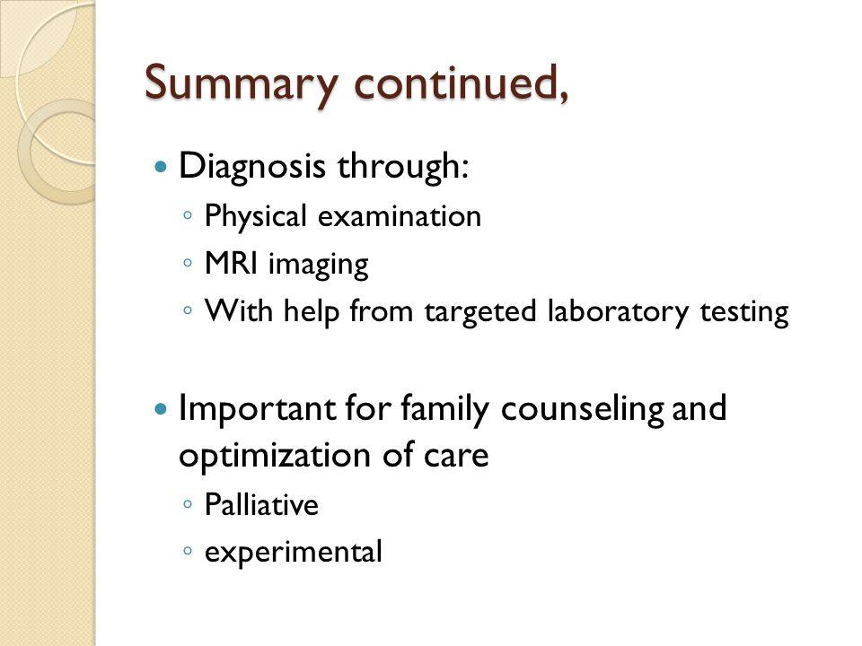 Summary continued, Diagnosis through:
