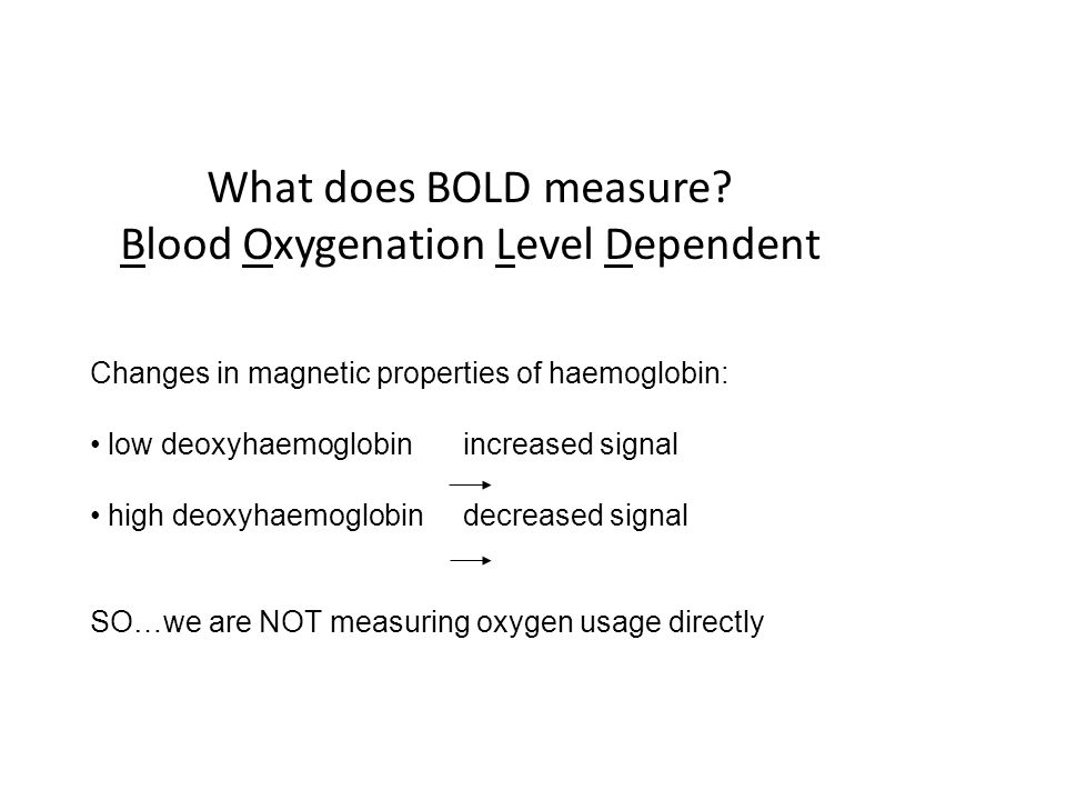 What does BOLD measure Blood Oxygenation Level Dependent