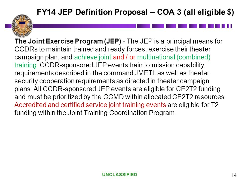 FY14 JEP Definition Proposal – COA 3 (all eligible $)