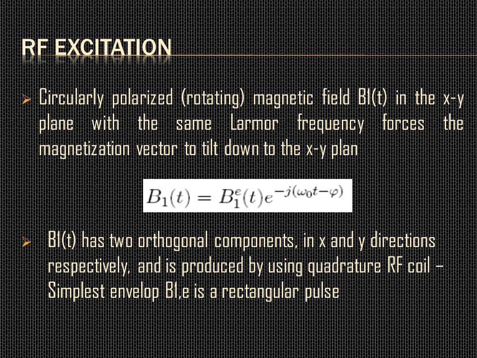 RF excitation