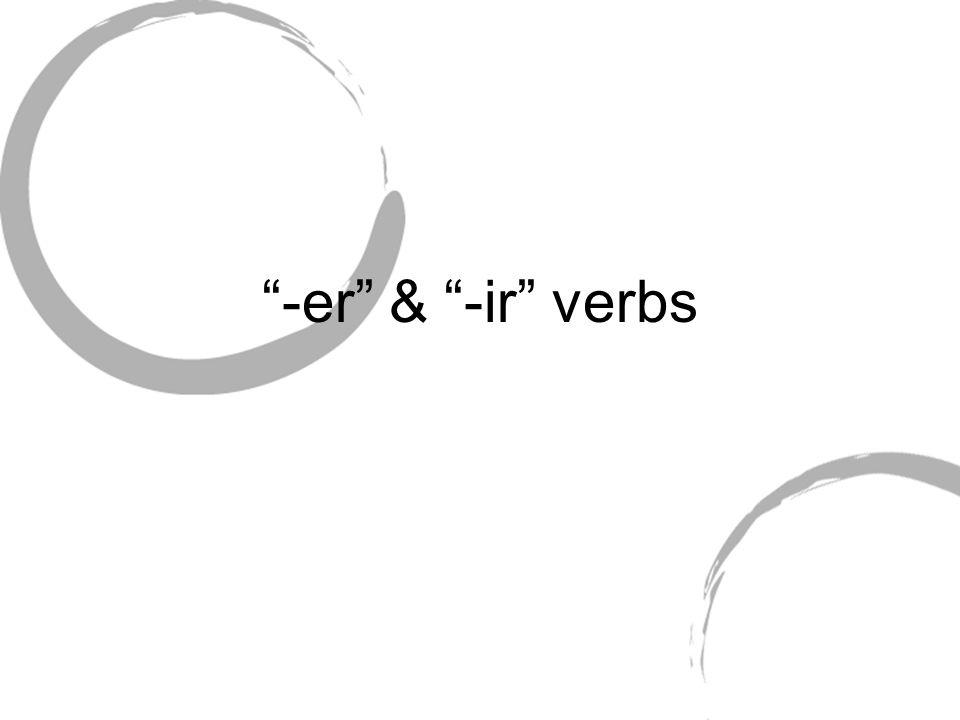 -er & -ir verbs