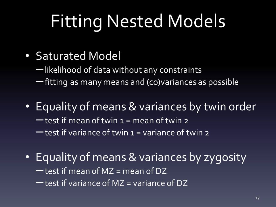 Fitting Nested Models Saturated Model