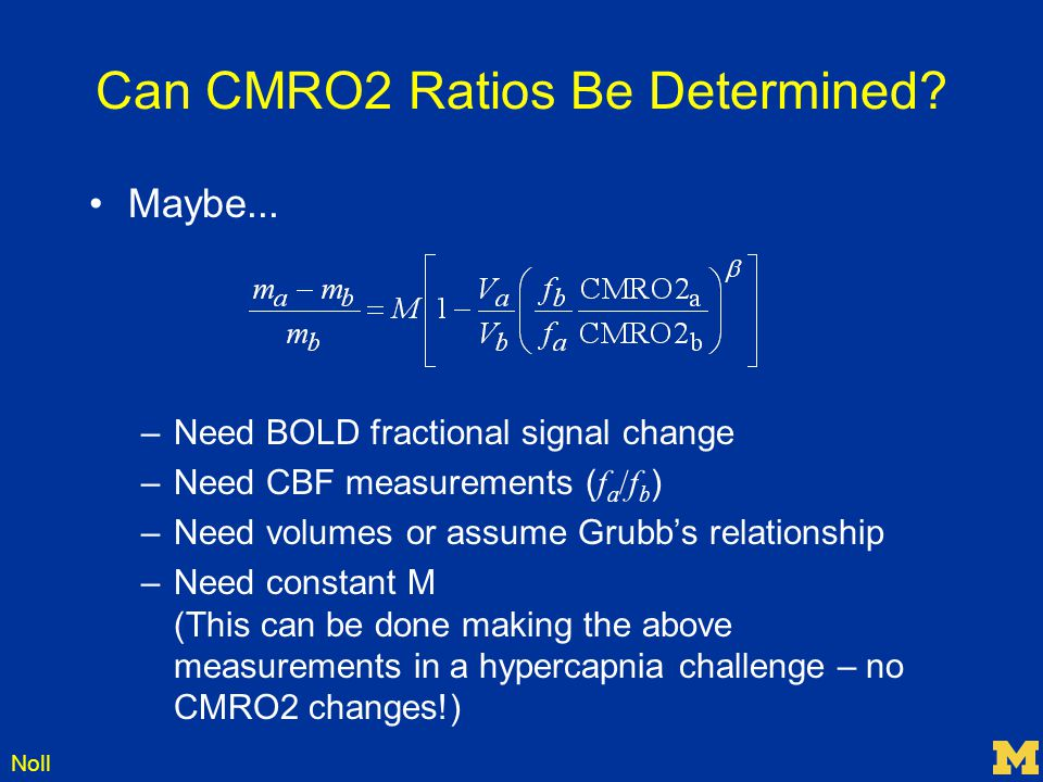 Can CMRO2 Ratios Be Determined