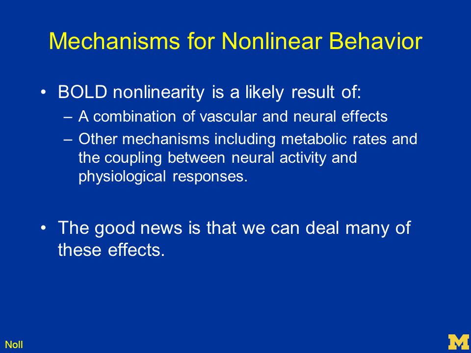 Mechanisms for Nonlinear Behavior