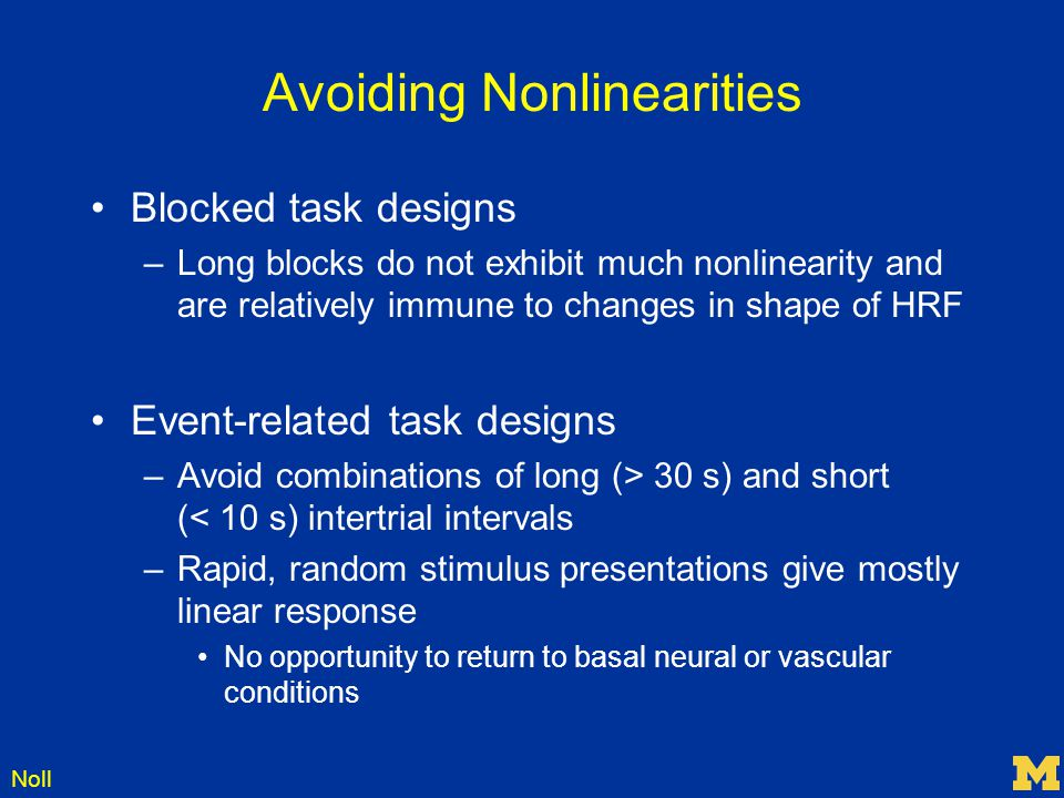 Avoiding Nonlinearities