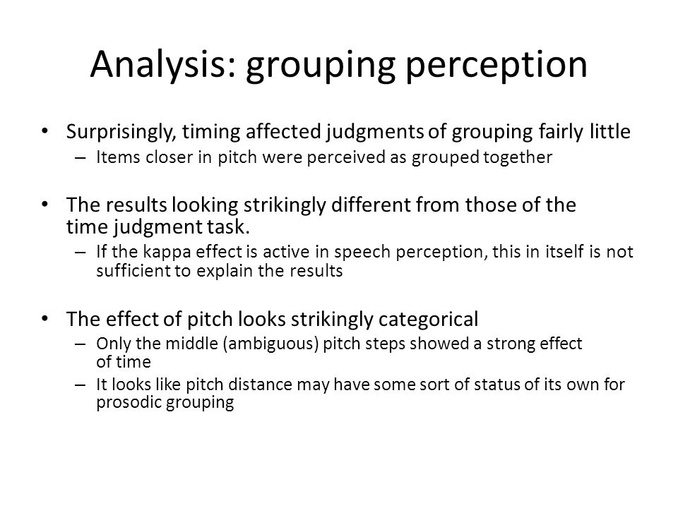 Analysis: grouping perception