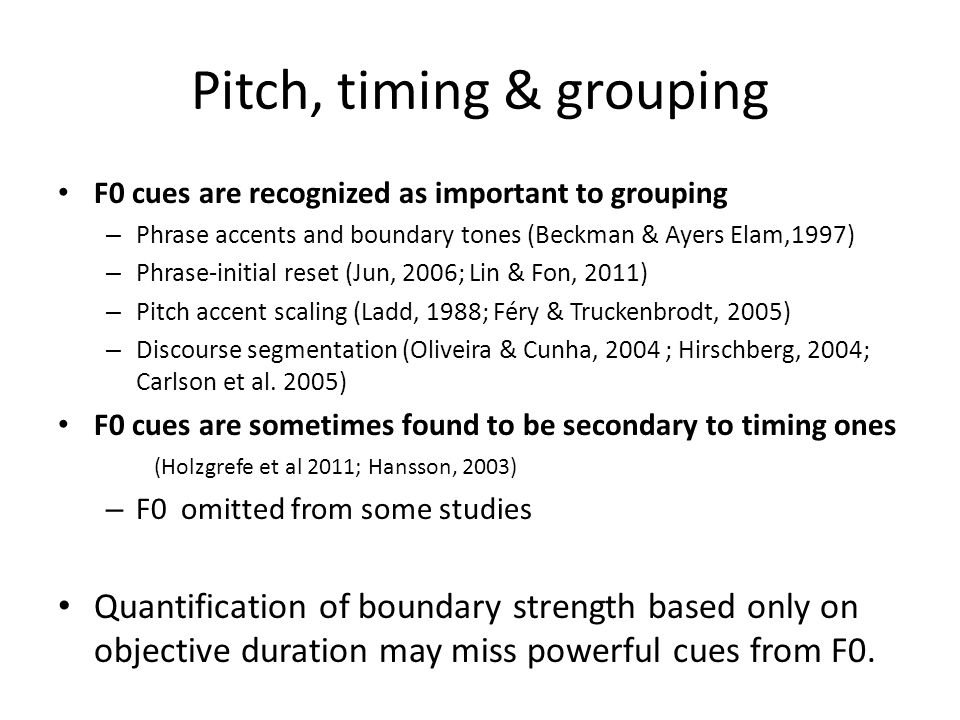 Pitch, timing & grouping
