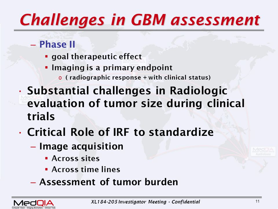 Challenges in GBM assessment