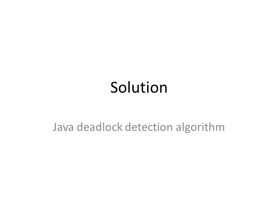 Java deadlock detection algorithm