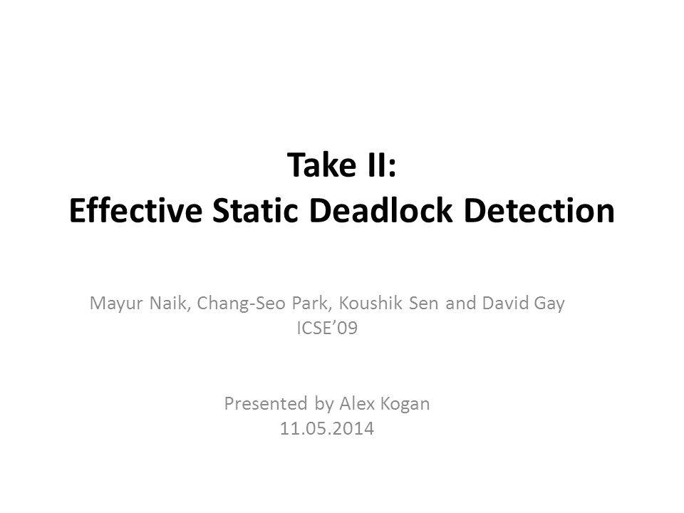 Take II: Effective Static Deadlock Detection