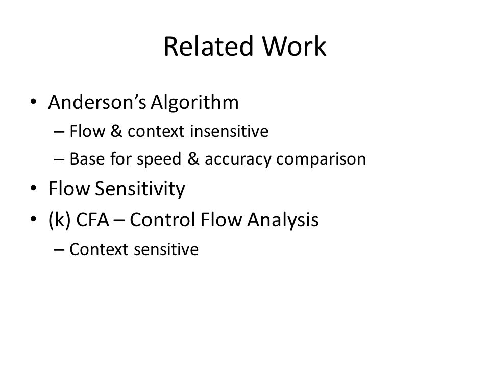 Related Work Anderson's Algorithm Flow Sensitivity