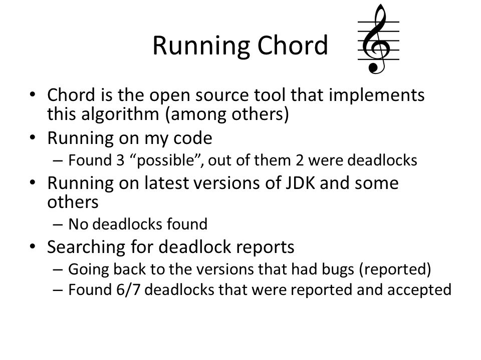 Running Chord Chord is the open source tool that implements this algorithm (among others) Running on my code.