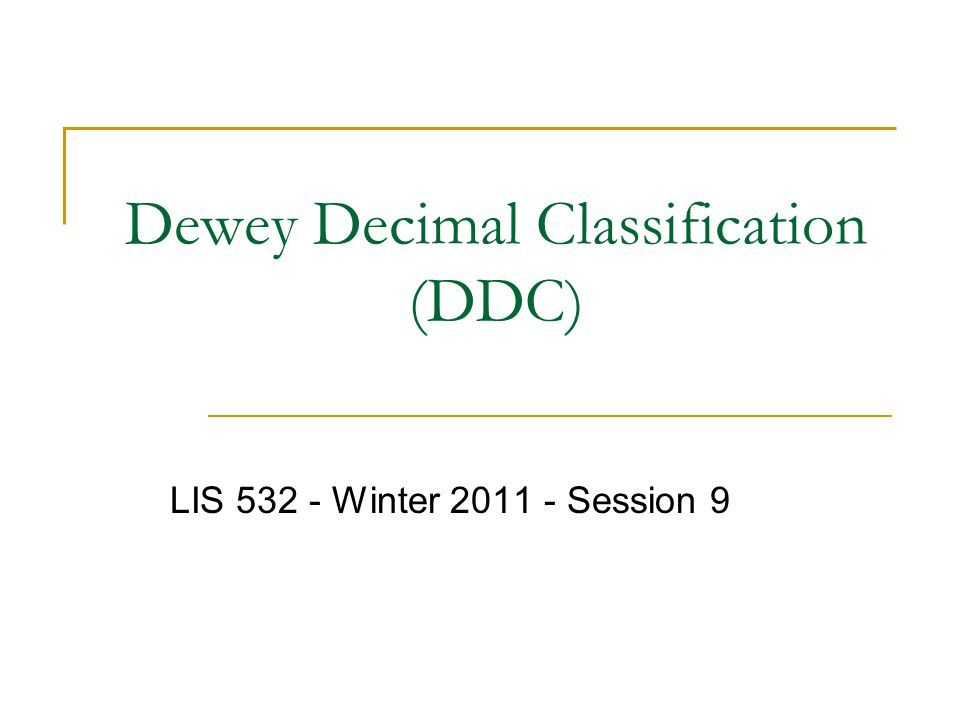 Dewey Decimal Classification (DDC)
