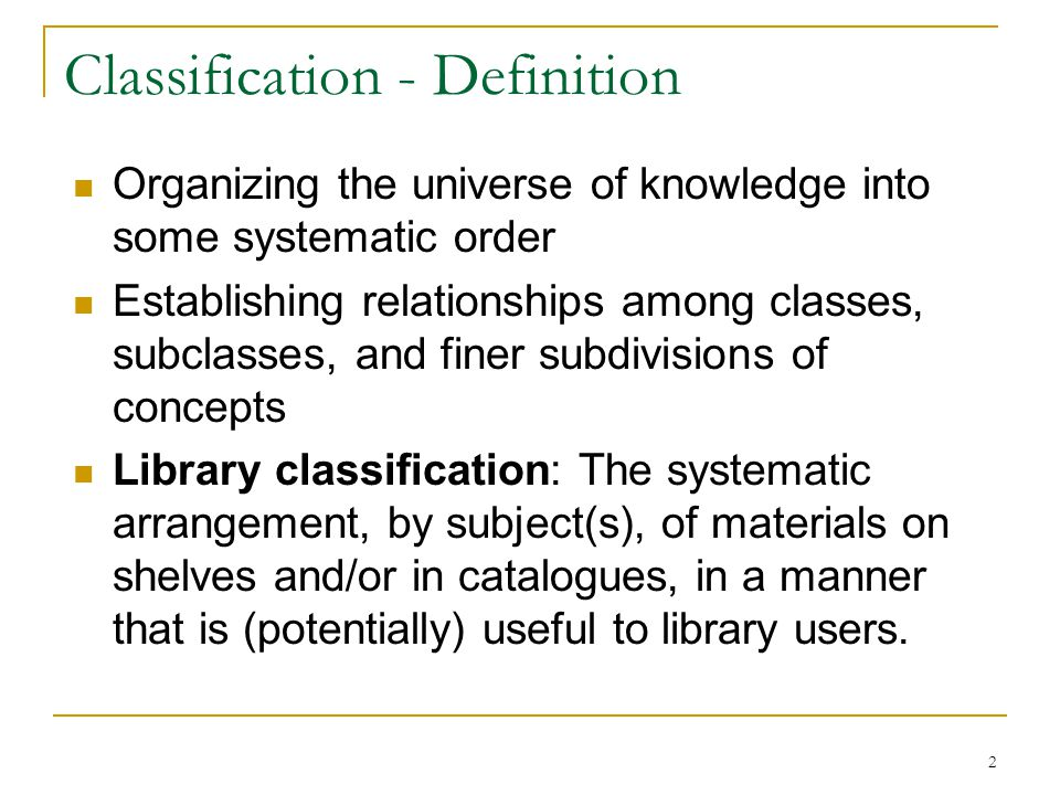 Classification - Definition