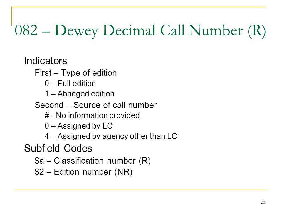 082 – Dewey Decimal Call Number (R)