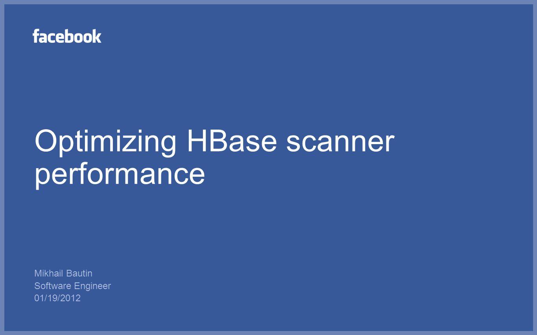Optimizing HBase scanner performance