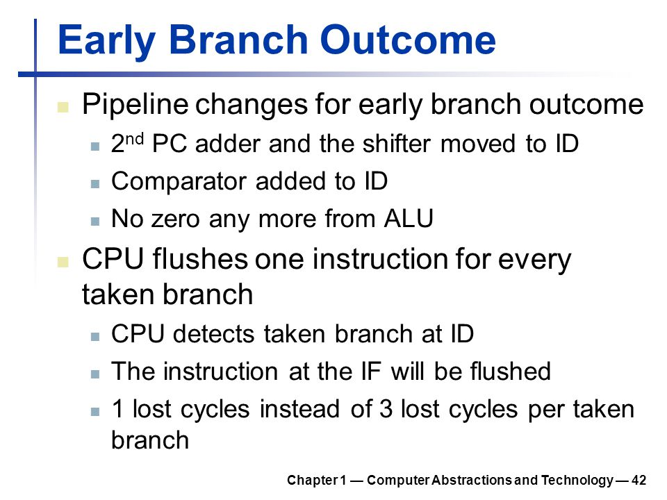 Early Branch Outcome Pipeline changes for early branch outcome