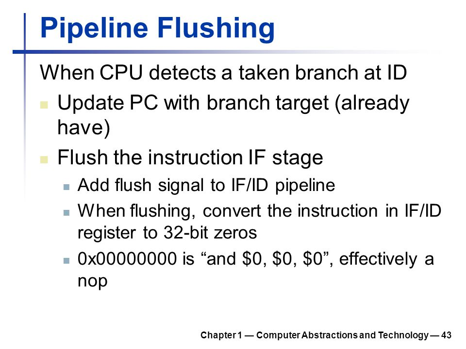 Pipeline Flushing When CPU detects a taken branch at ID