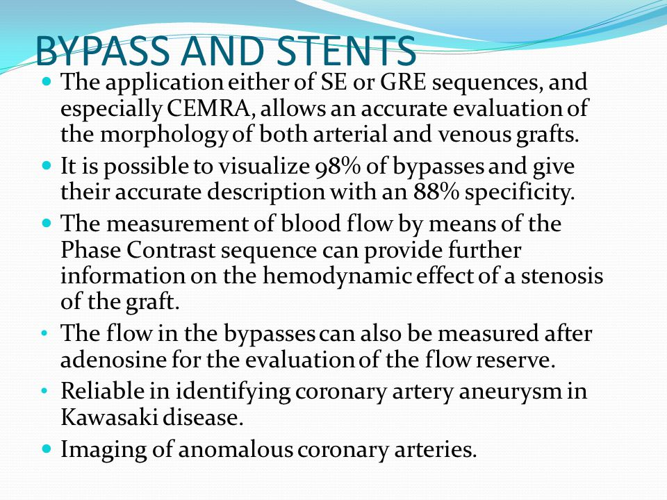 BYPASS AND STENTS