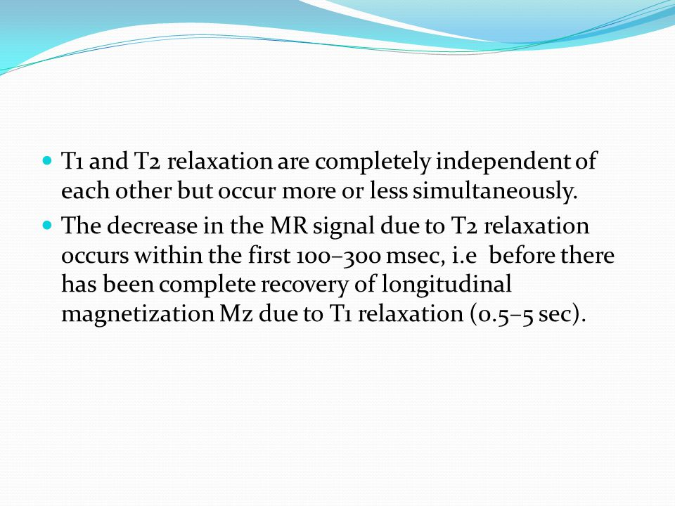 T1 and T2 relaxation are completely independent of each other but occur more or less simultaneously.