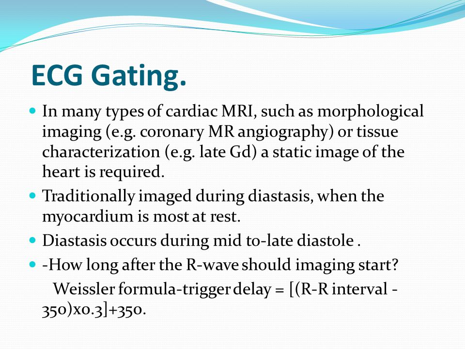 ECG Gating.