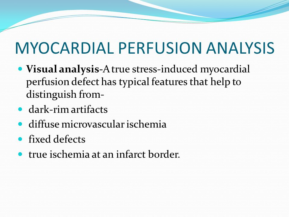 MYOCARDIAL PERFUSION ANALYSIS