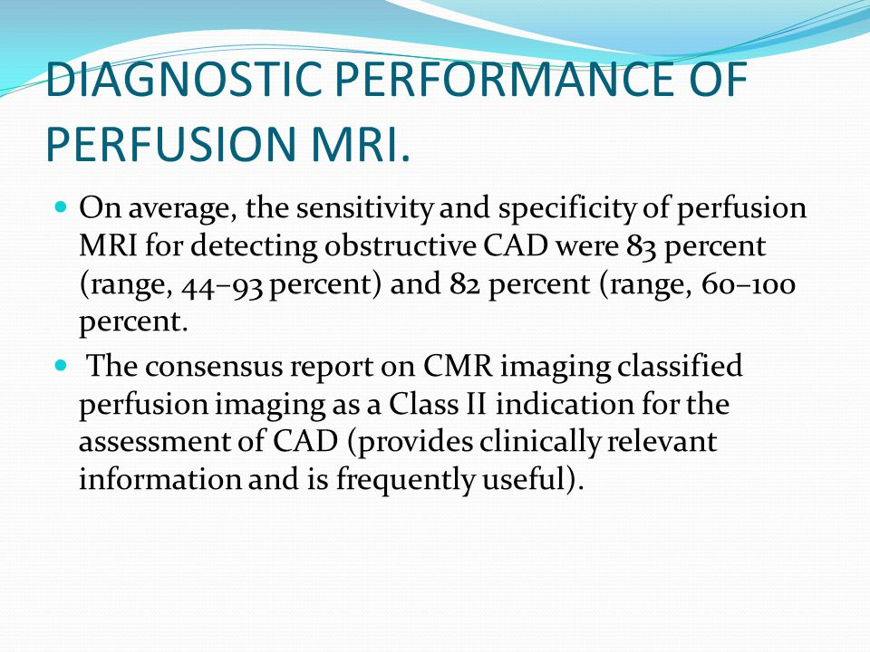 DIAGNOSTIC PERFORMANCE OF PERFUSION MRI.