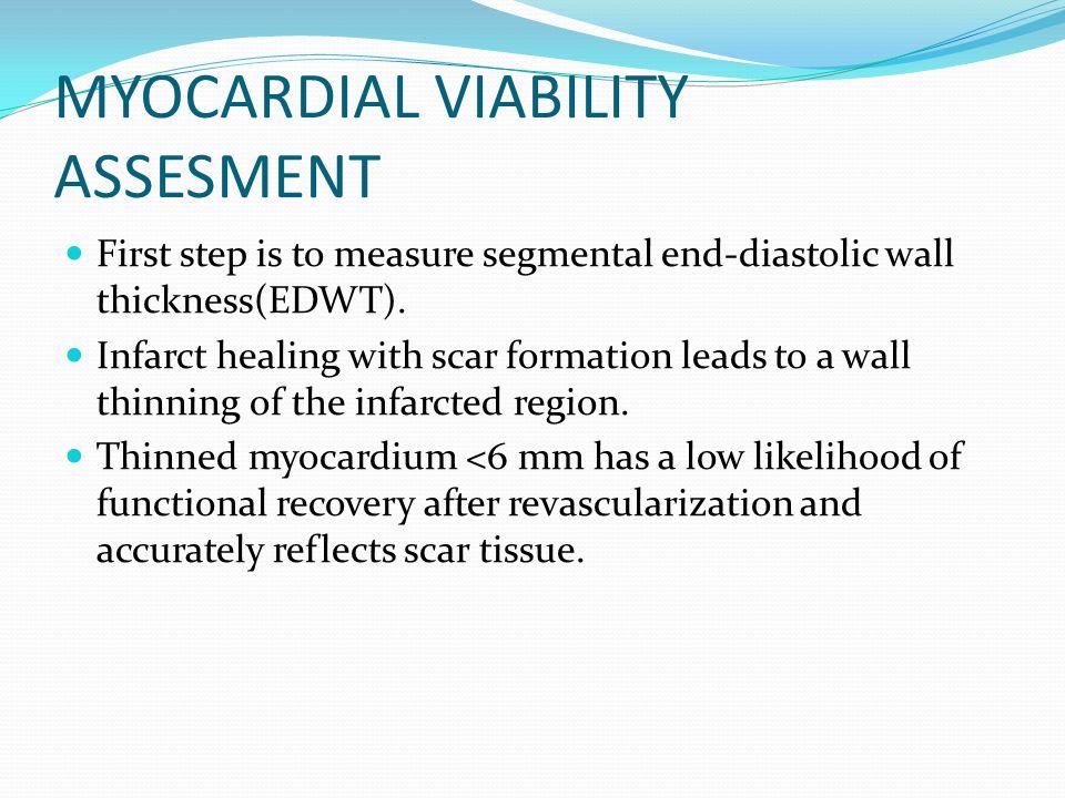 MYOCARDIAL VIABILITY ASSESMENT