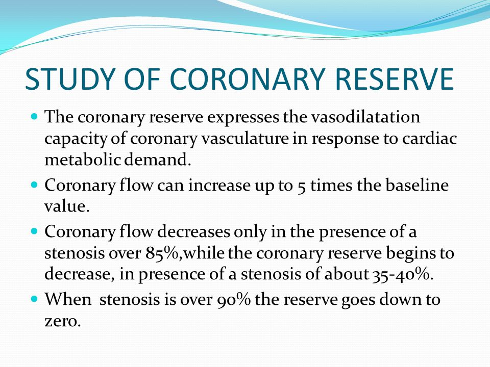 STUDY OF CORONARY RESERVE