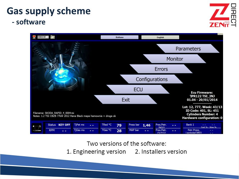Gas supply scheme - software Two versions of the software: