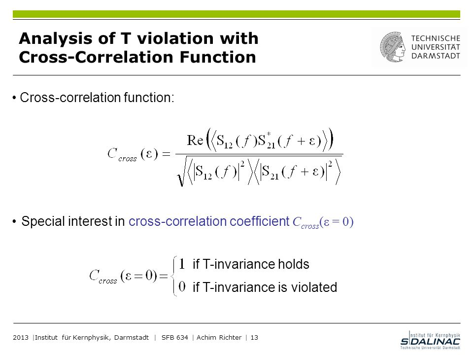 Analysis of T violation with Cross-Correlation Function