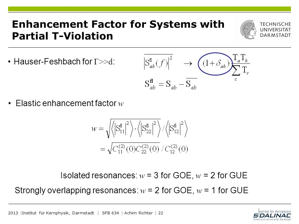 Enhancement Factor for Systems with Partial T-Violation