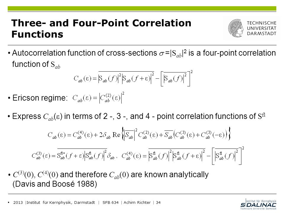 Three- and Four-Point Correlation Functions