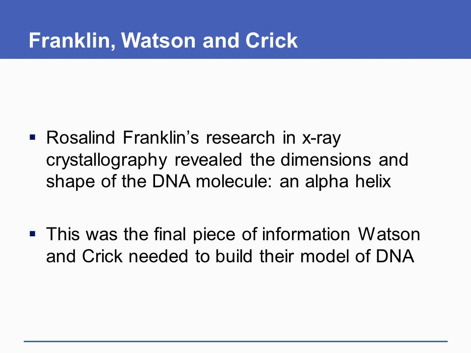 Franklin, Watson and Crick
