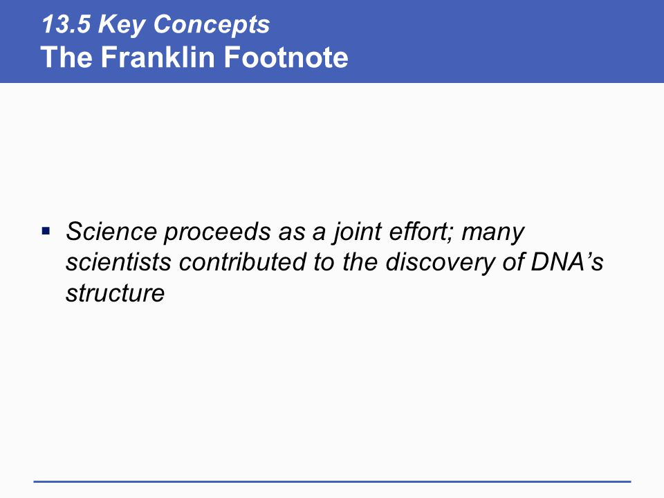 13.5 Key Concepts The Franklin Footnote