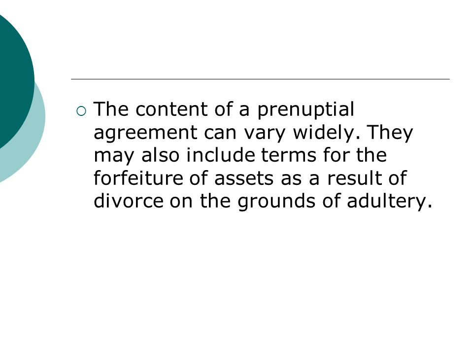 The content of a prenuptial agreement can vary widely