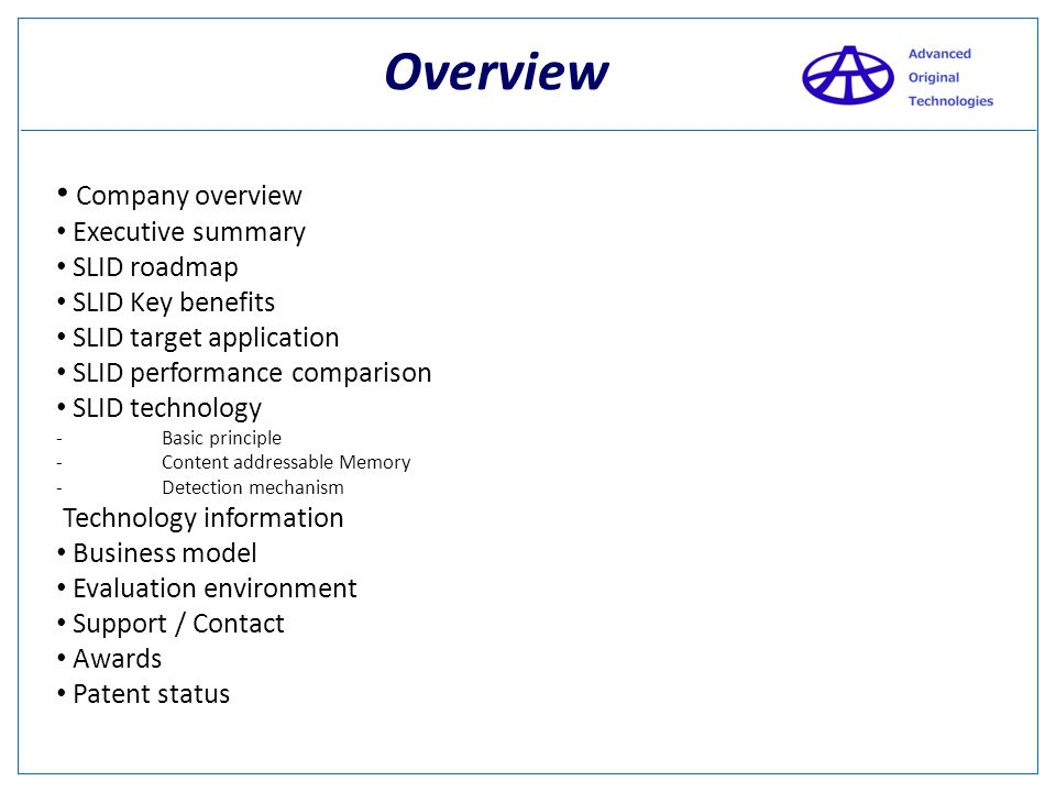 Overview Company overview Executive summary SLID roadmap