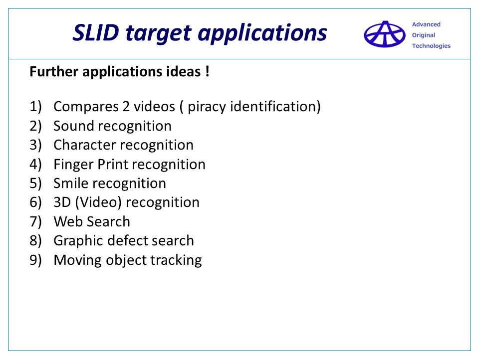 SLID target applications