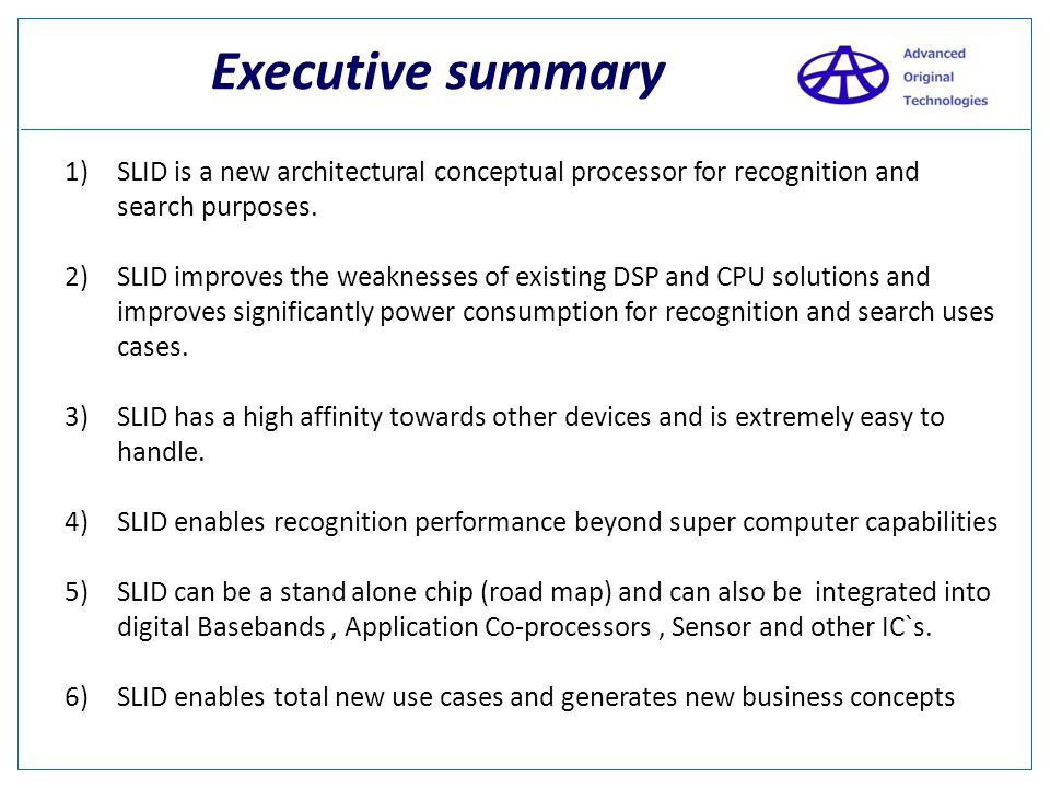 Executive summary SLID is a new architectural conceptual processor for recognition and search purposes.