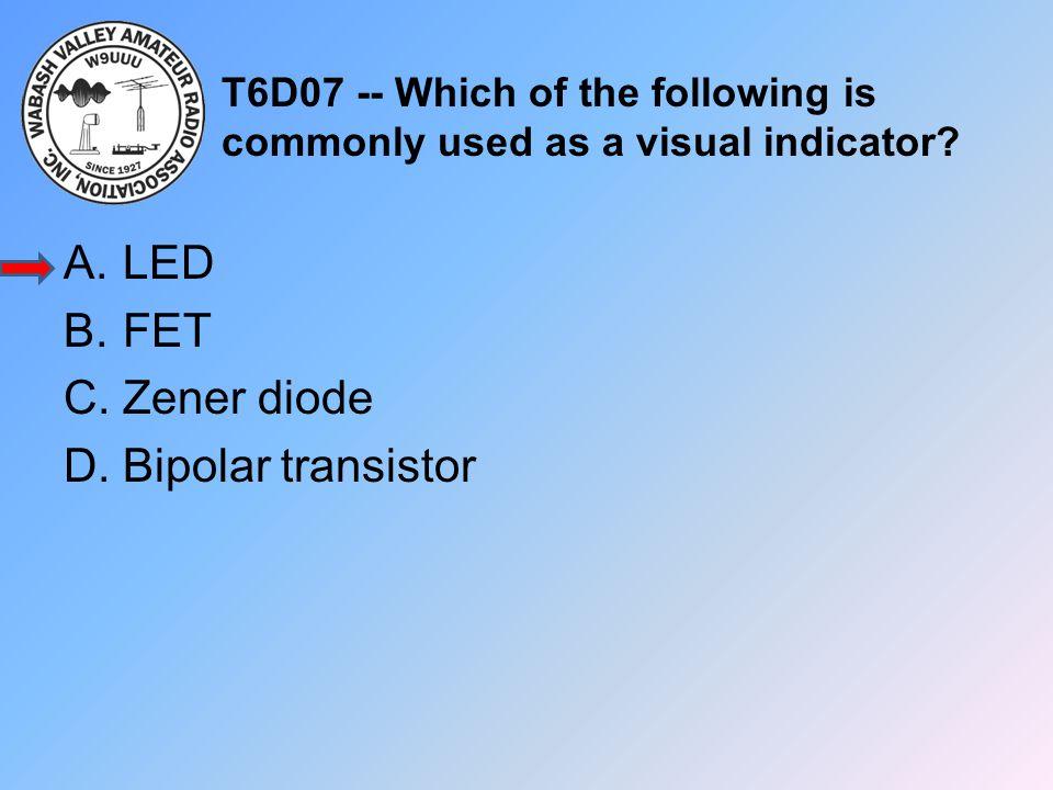 LED FET Zener diode Bipolar transistor