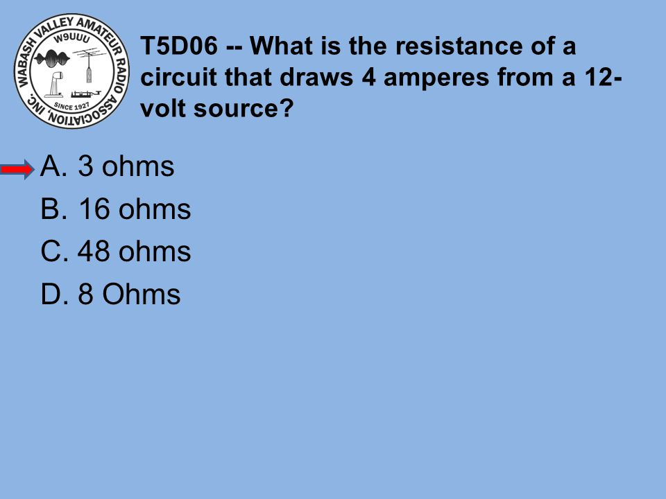 T5D06 -- What is the resistance of a circuit that draws 4 amperes from a 12-volt source