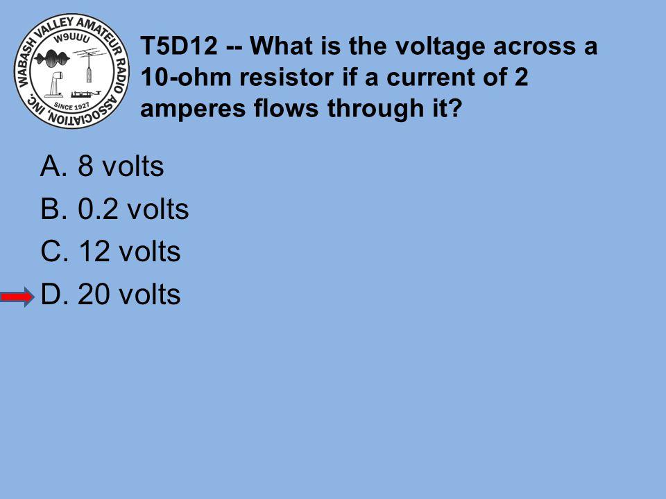 8 volts 0.2 volts 12 volts 20 volts
