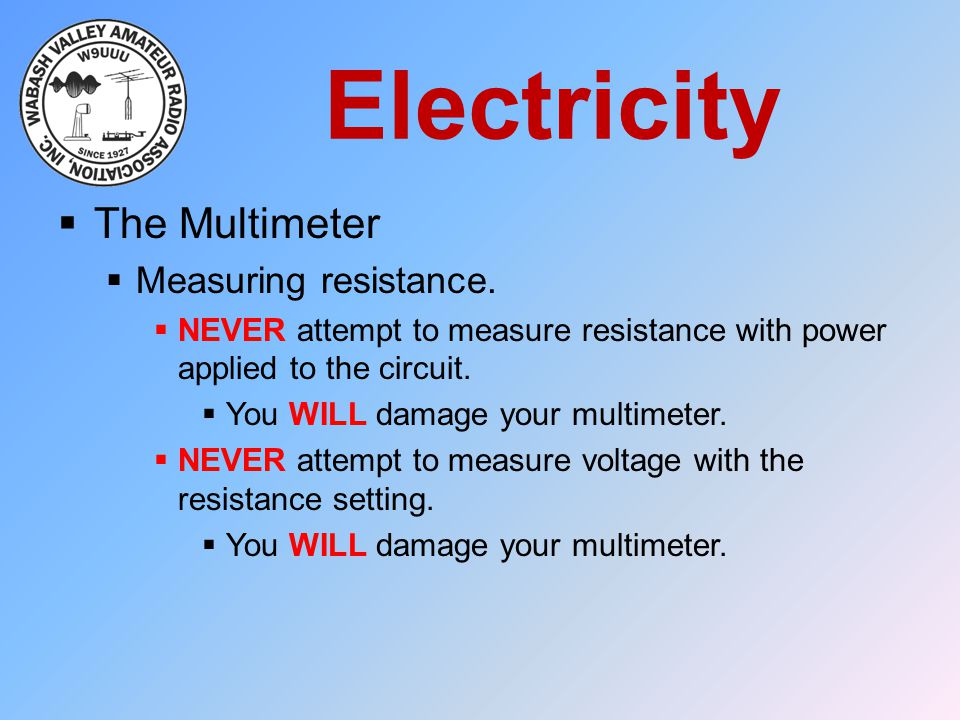 Electricity The Multimeter Measuring resistance.