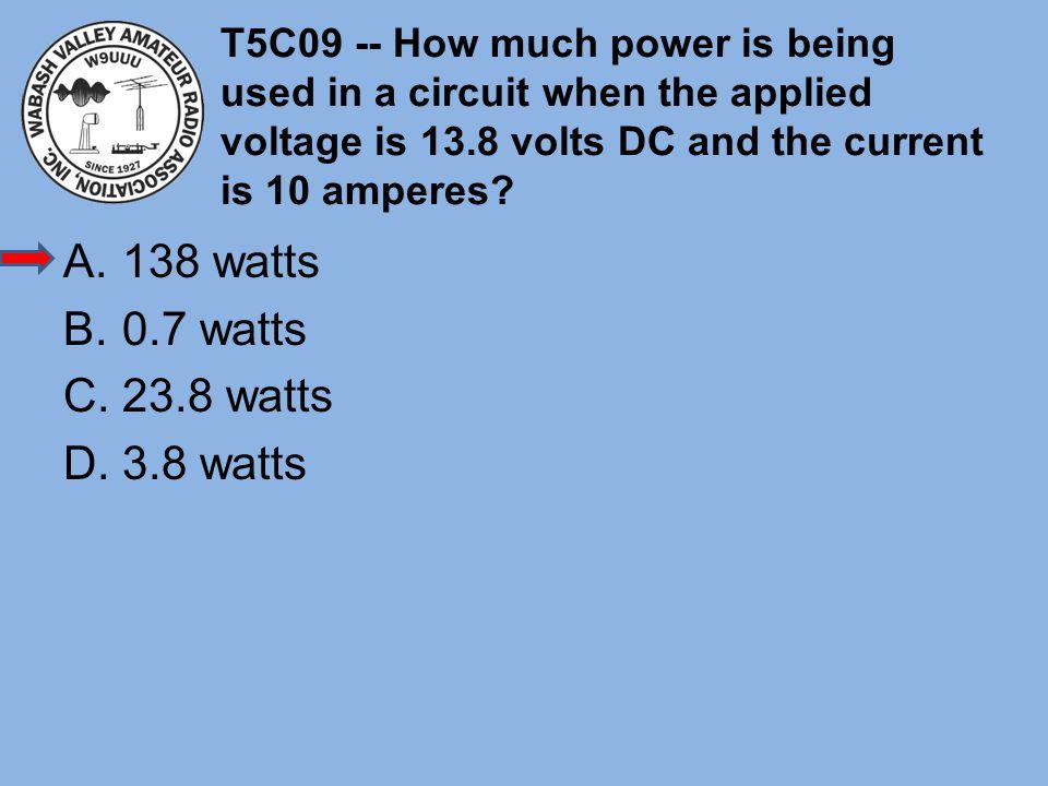 138 watts 0.7 watts 23.8 watts 3.8 watts