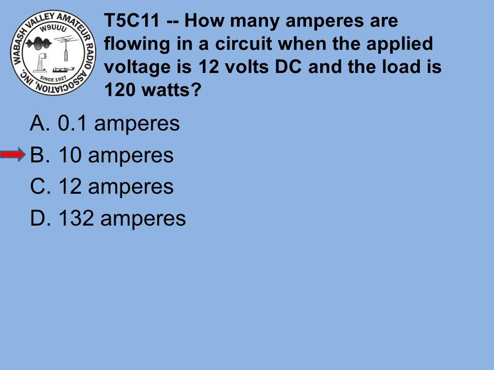 0.1 amperes 10 amperes 12 amperes 132 amperes