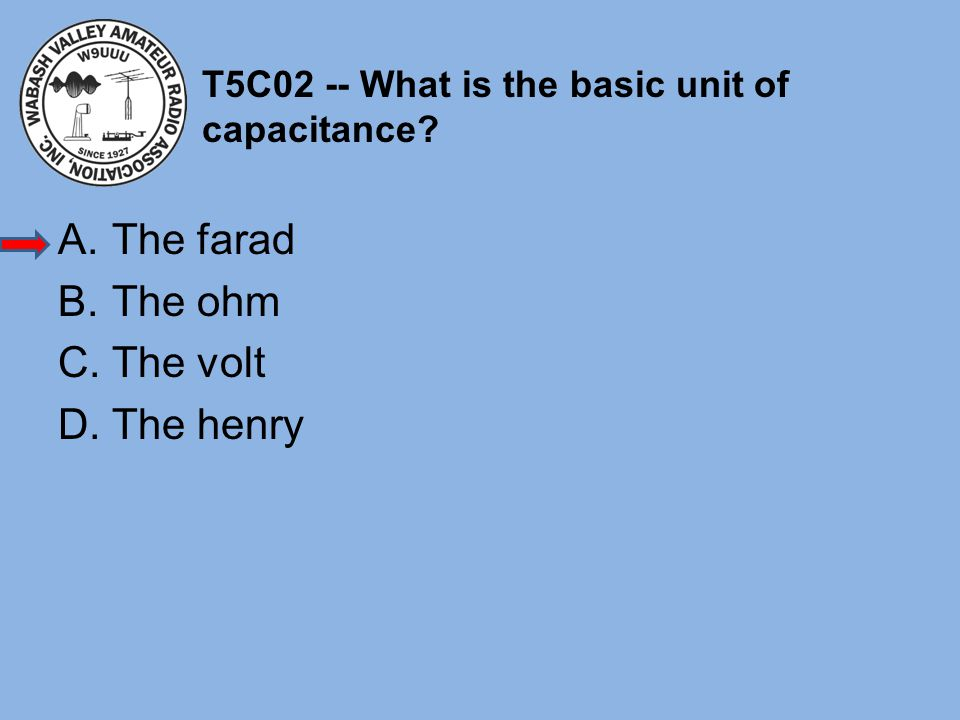 T5C02 -- What is the basic unit of capacitance