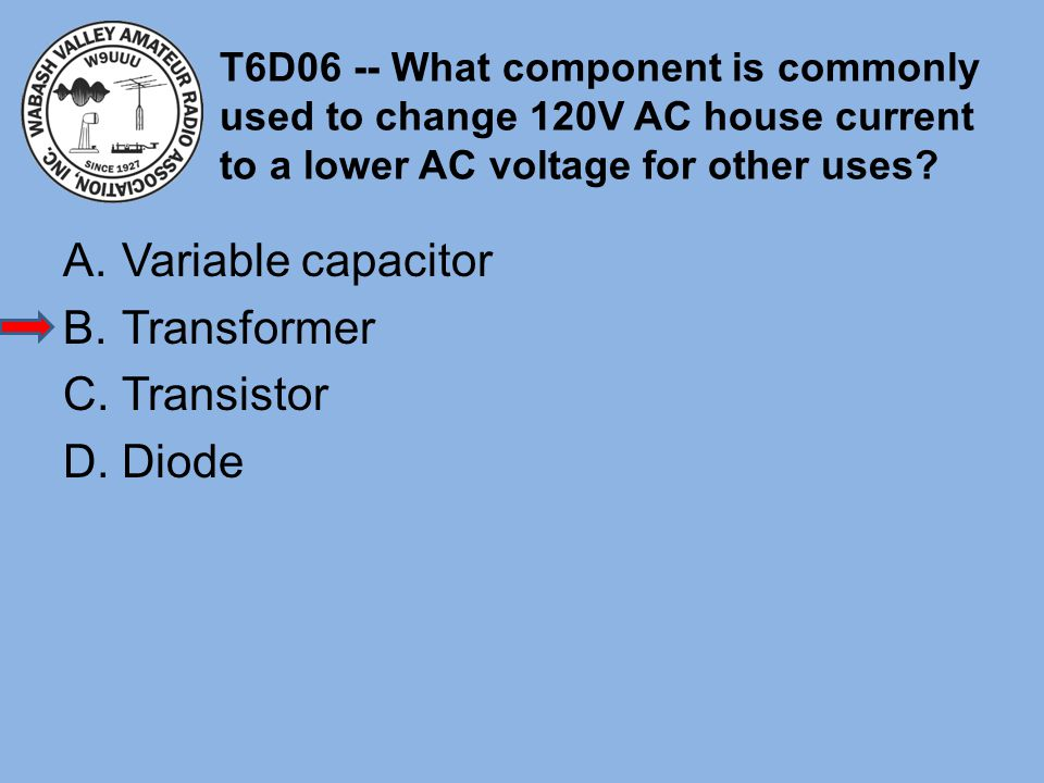 Variable capacitor Transformer Transistor Diode