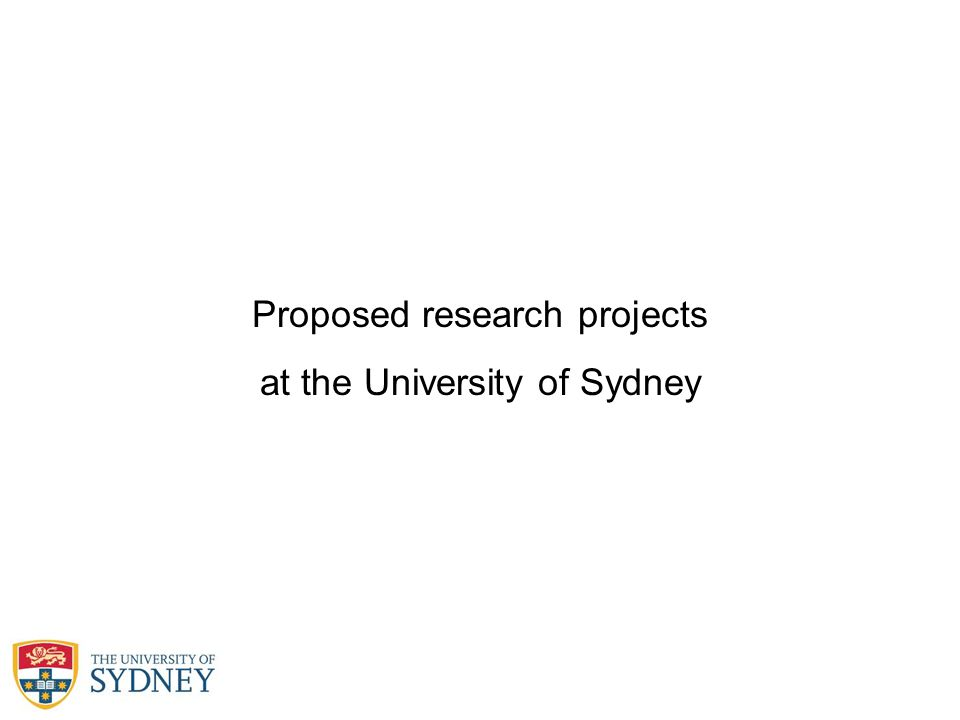 Proposed research projects at the University of Sydney