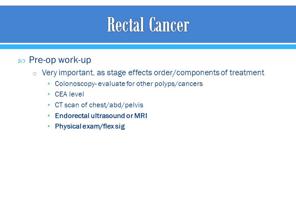 Rectal Cancer Pre-op work-up